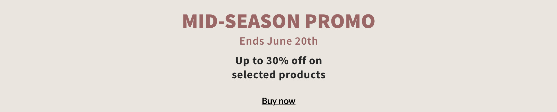 Mid Season Promo up to -30% off